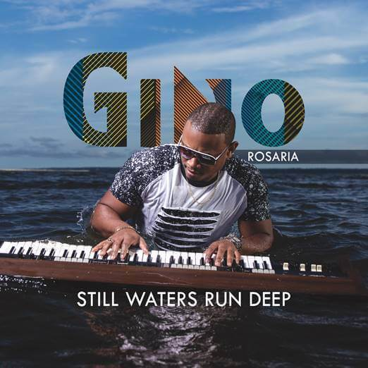 """Pianist Gino Rosaria Announces """"Still Waters Run Deep"""" for July 12"""