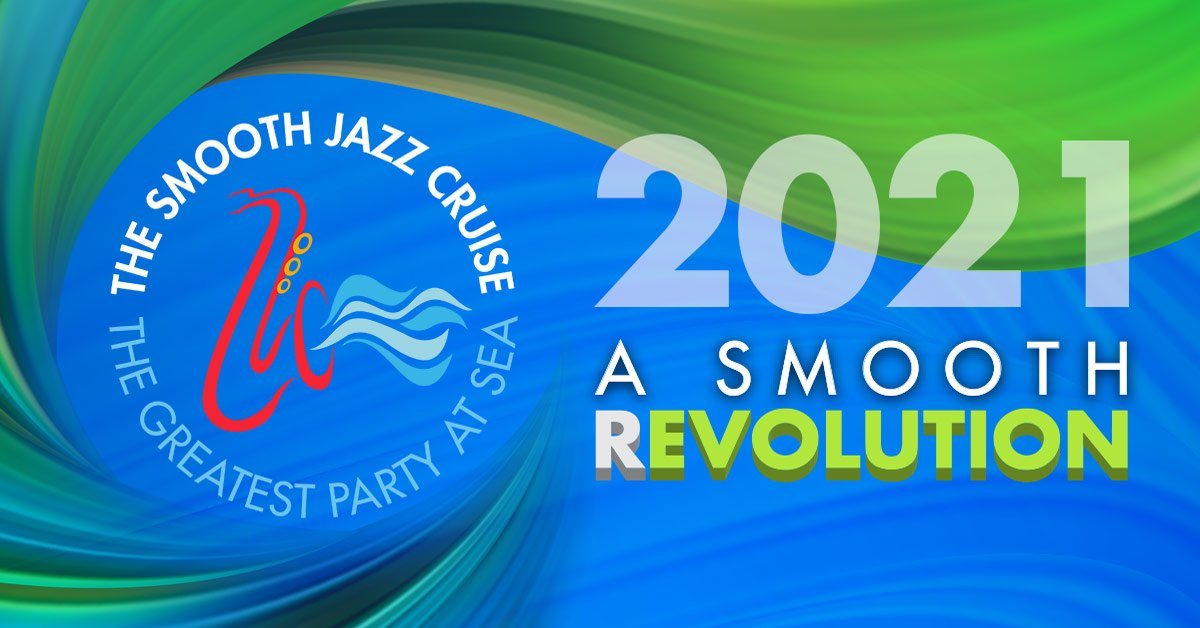 The Smooth Jazz Cruise 2021