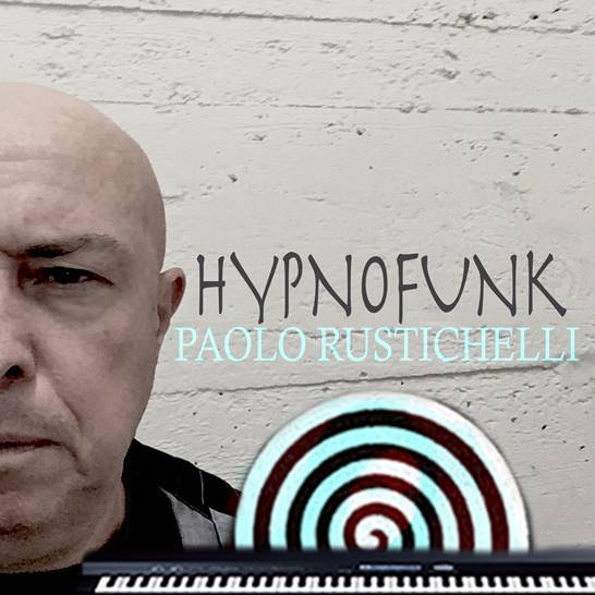 """Listen to """"Hypnofunk"""" by Paolo Rustichelli"""