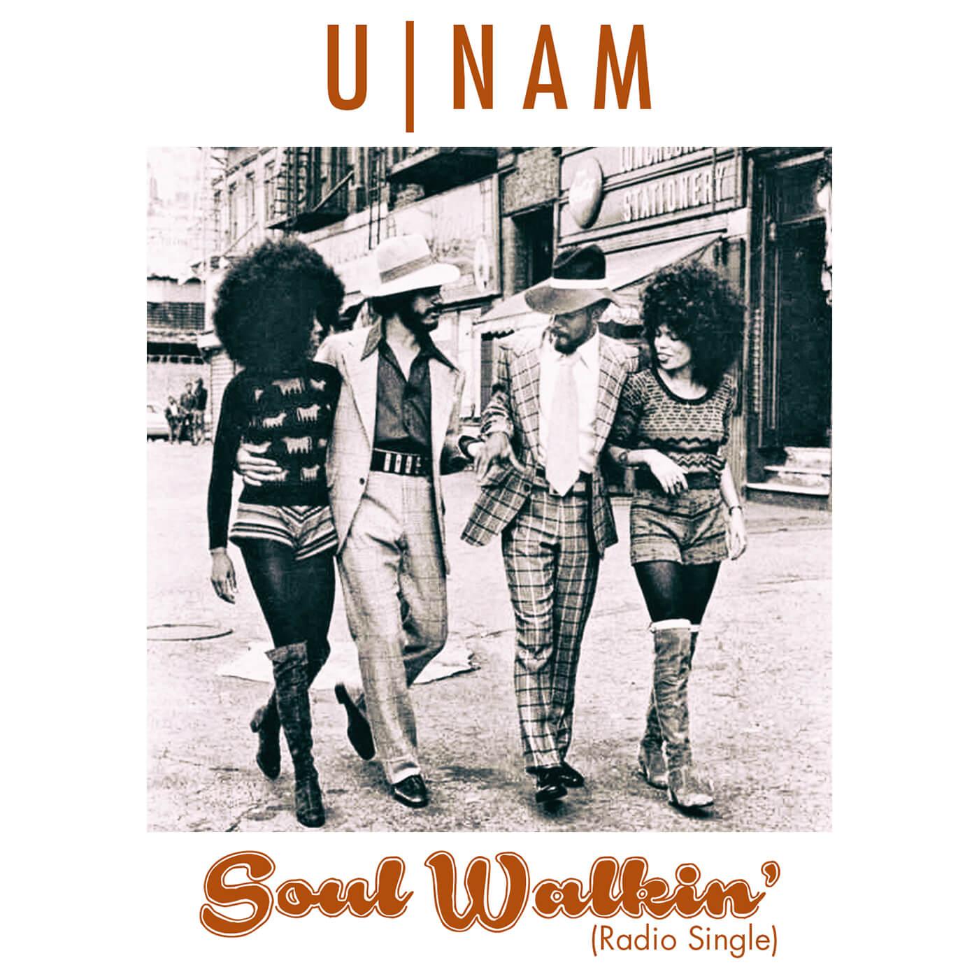 """Listen to """"Soul Walkin'"""" by U-Nam"""