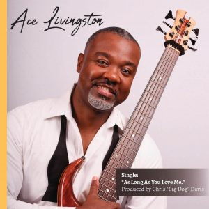 """Listen to """"As Long As You Love Me"""" by Ace Livingston"""