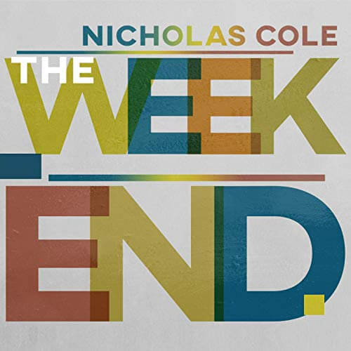 "Review - ""The Weekend"" by Nicholas Cole"