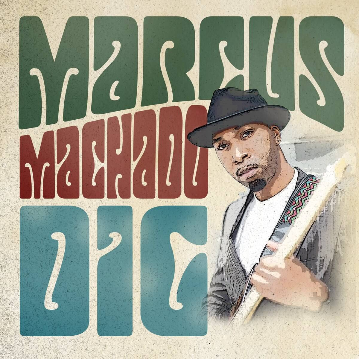 "Listen to ""Dig"" by Marcus Machado"