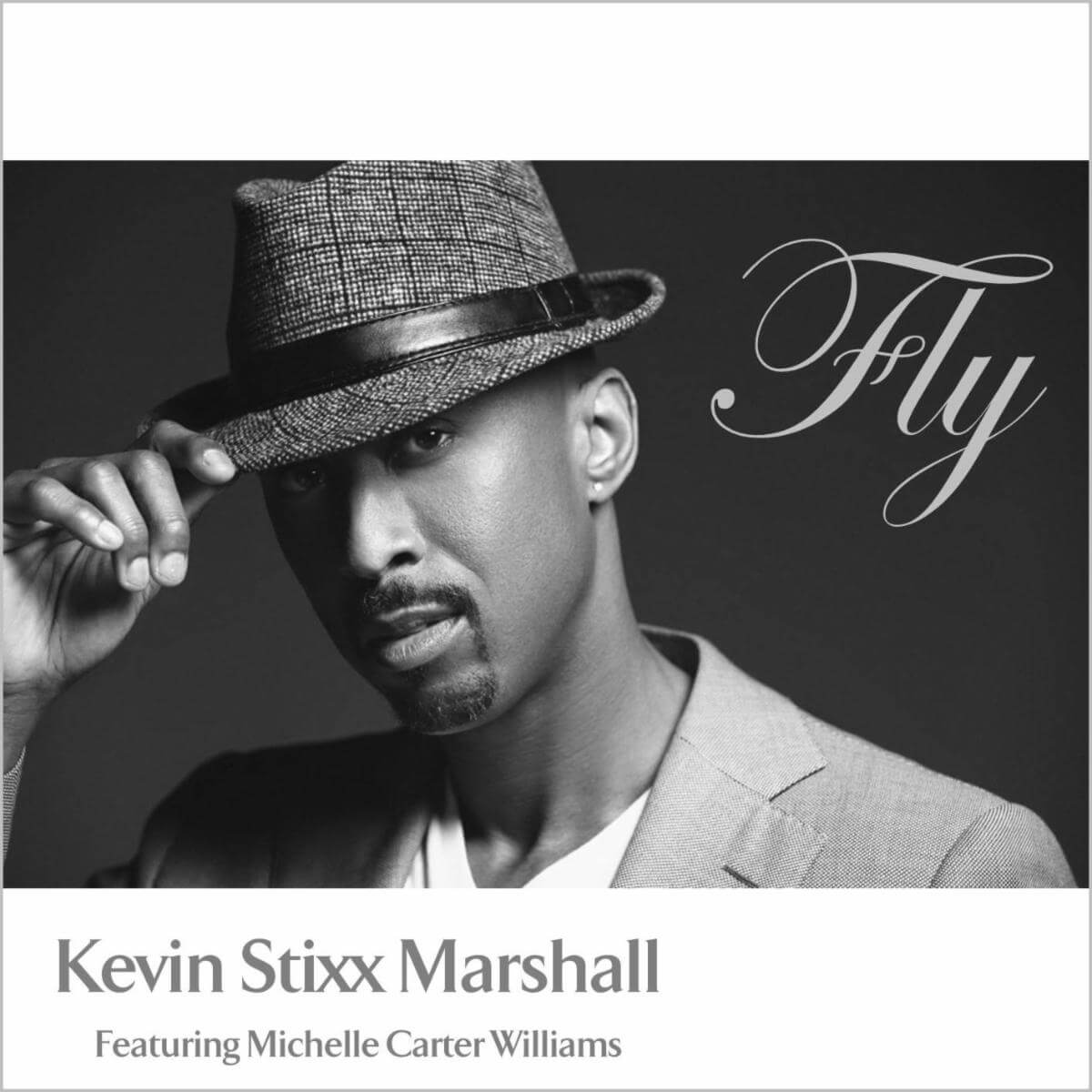 "Listen to ""Fly"" by Kevin Stixx Marshall"