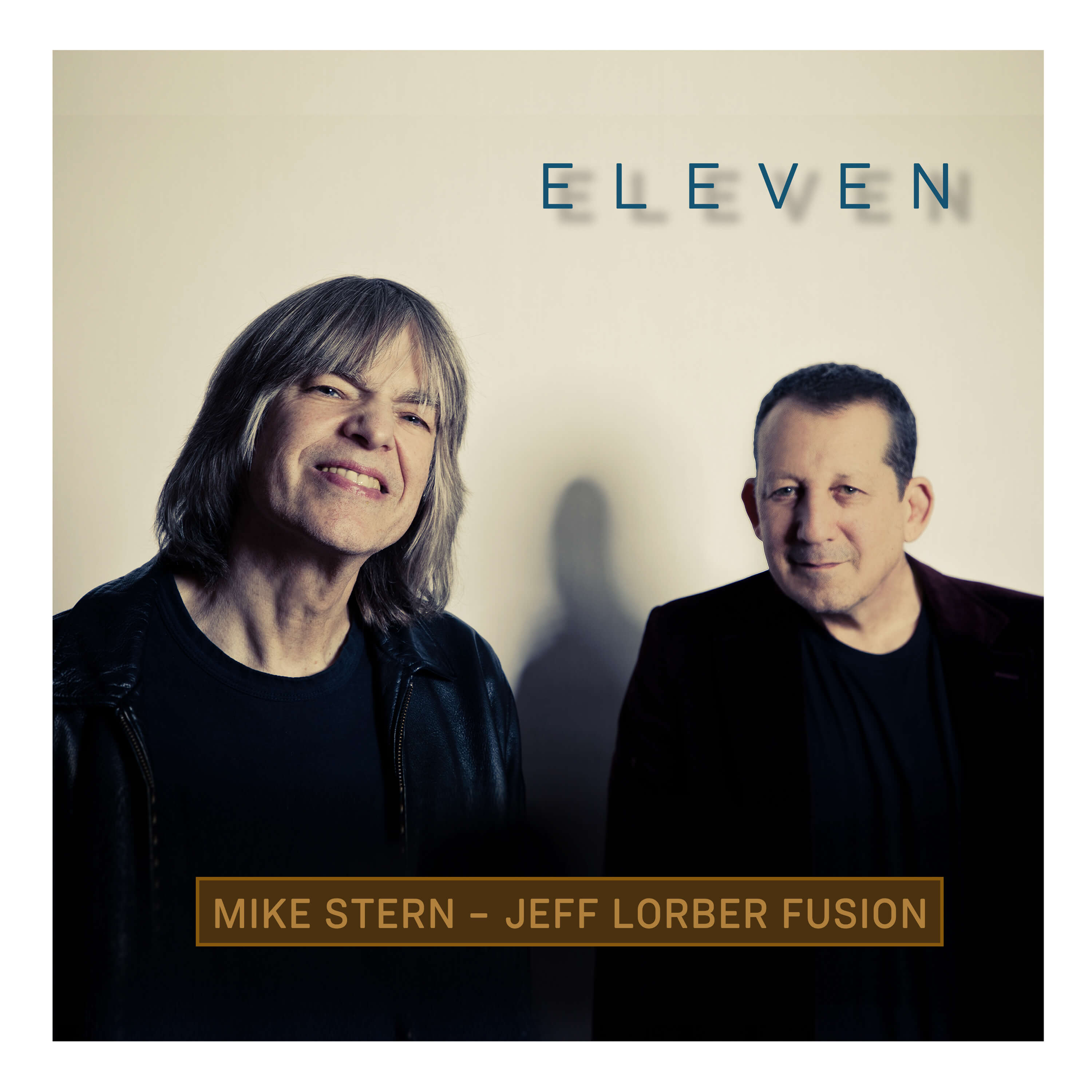 """Jeff Lorber and Mike Stern Announce New Album """"Eleven"""""""