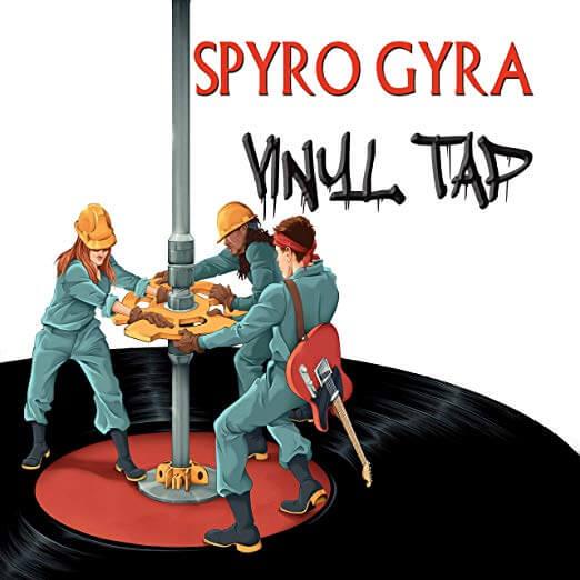 """Spyro Gyra New Album """"Vinyl Tap"""" out now"""