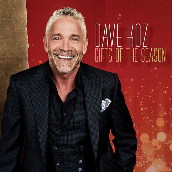 """Dave Koz """"Gifts of the Season"""" Out Now"""
