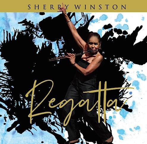 "Listen to ""Regatta"" by Sherry Winston"
