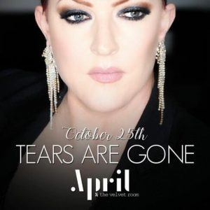 "Listen to ""Tears Are Gone"" by April and the Velvet Room"