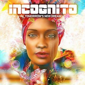 'Tomorrow's New Dream' by Incognito out November 8th