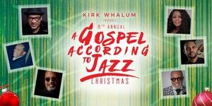 Kirk Whalum A Gospel According To Jazz Christmas 2019