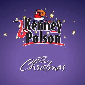 Listen to 'This Christmas' by Kenny Polson