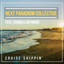 Listen to 'Cruise Shippin' by Next Paradigm Collective