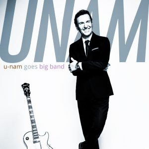 'U-Nam Goes Big Band' is Out Now