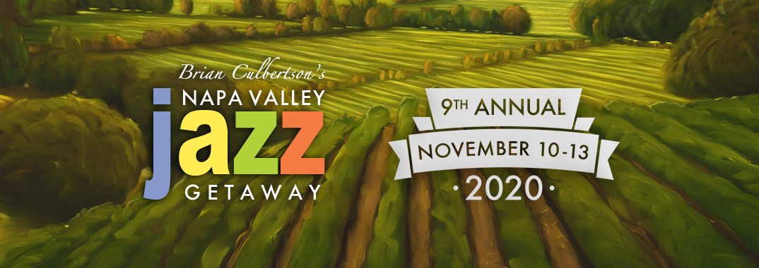 Napa Valley Jazz Getaway 2020