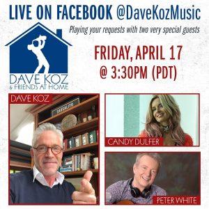 Dave Koz & Friends at Home April 17