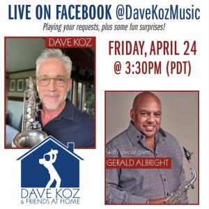 Dave Koz & Friends at Home April 24