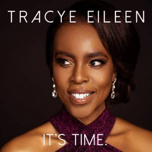 Singer Tracye Eileen Announces 'It's Time' EP for June
