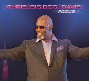 "Chris ""Big Dog"" Davis Announces 'Focus' for June 12"