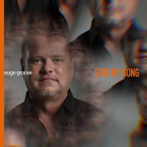 Euge Groove Announces 'Sing My Song' for June 26