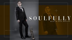 Listen to 'Soulfully' by Ryan Montano