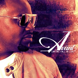 Avant Announces 'Can We Fall In Love' for July 10