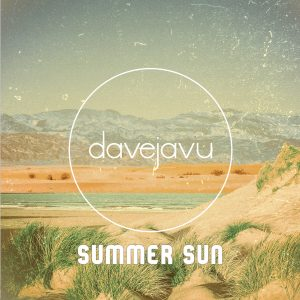 Listen to 'Summer Sun' by DaveJavu