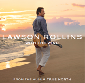 Listen to 'With The Wind' by Lawson Rollins