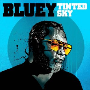Review - 'Tinted Sky' by Bluey