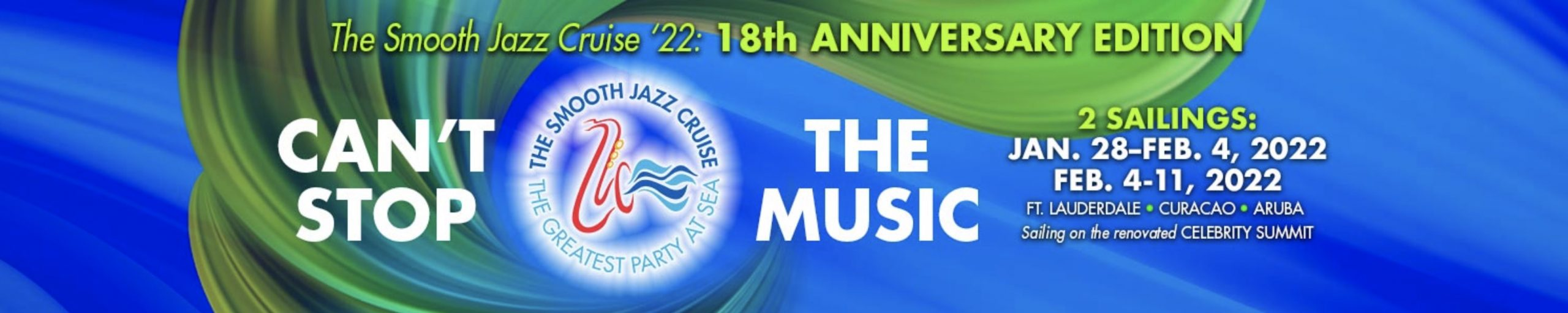 The Smooth Jazz Cruise 2022 18th Anniversary Edition