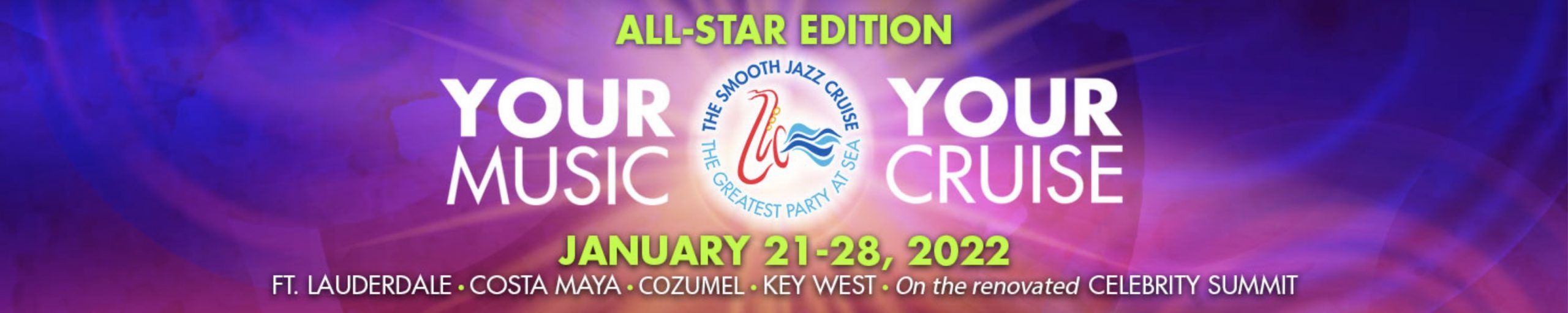 The Smooth Jazz Cruise 2022 All Star Edition