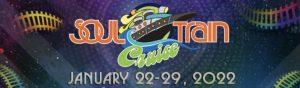 The Soul Train Cruise 2022