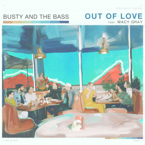Watch Music Video for 'Out of Love' by Busty & The Bass
