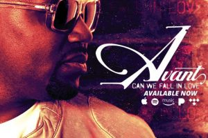 Avant's Album 'Can We Fall In Love' is Out Now