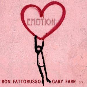 Listen to 'Emotion' by Gary Farr & Ron Fattorusso