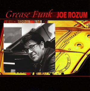 Listen to 'Grease Funk' by Joe Rozum