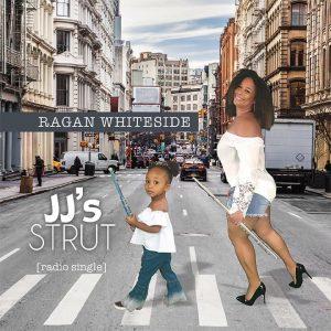 Listen to 'JJ's Strut' by Ragan Whiteside