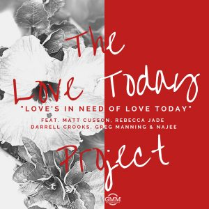 Listen to 'Love's In Need Of Love Today' by The Love Today Project