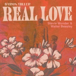 Listen to 'Real Love' by Byron Miller