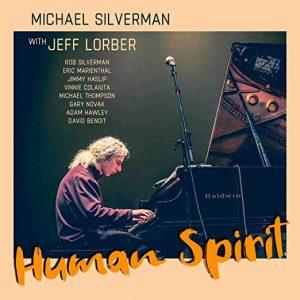 Michael Silverman and Jeff Lorber Album 'Human Spirit' Out July 15