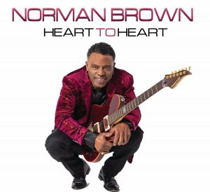 Norman Brown Announces Album 'Heart To Heart ' for August 7