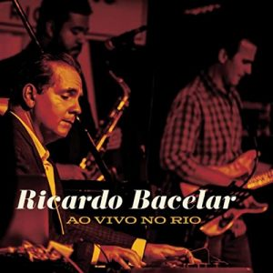 Watch Performances from Ricardo Bacelar's 'Live in Rio'