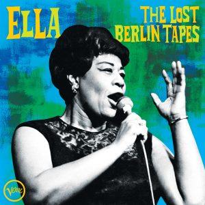 Ella Fitzgerald Album 'The Lost Berlin Tapes' Due October 2