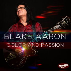 Guitarist Blake Aaron Announces 'Color and Passion' out September 18
