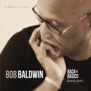 Listen to 'Back To Basics' by Bob Baldwin