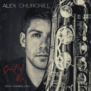 Listen to 'Best Of Me' by Alex Churchill