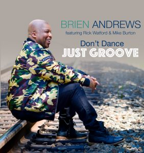Listen to 'Don't Dance Just Groove' by Brien Andrews