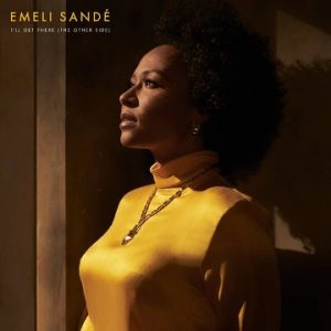 Watch Music Video for 'I'll Get There (The Other Side)' by Emeli Sandé