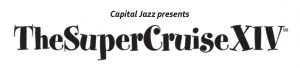 Capital Jazz SuperCruise 2022