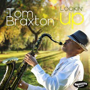 Listen to 'Lookin Up' by Tom Braxton